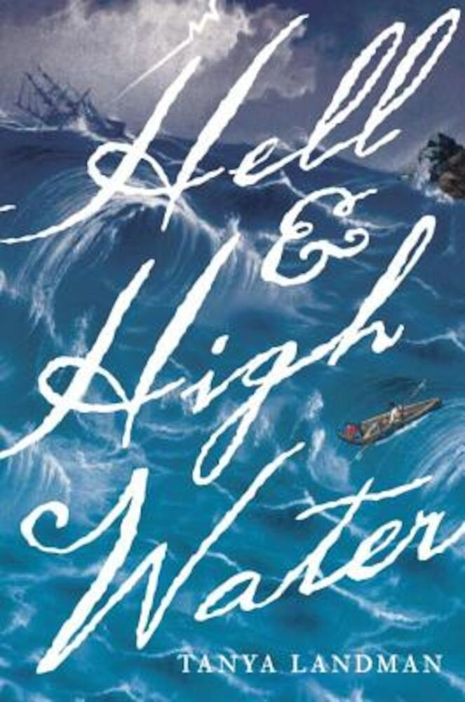 Hell and High Water, Hardcover
