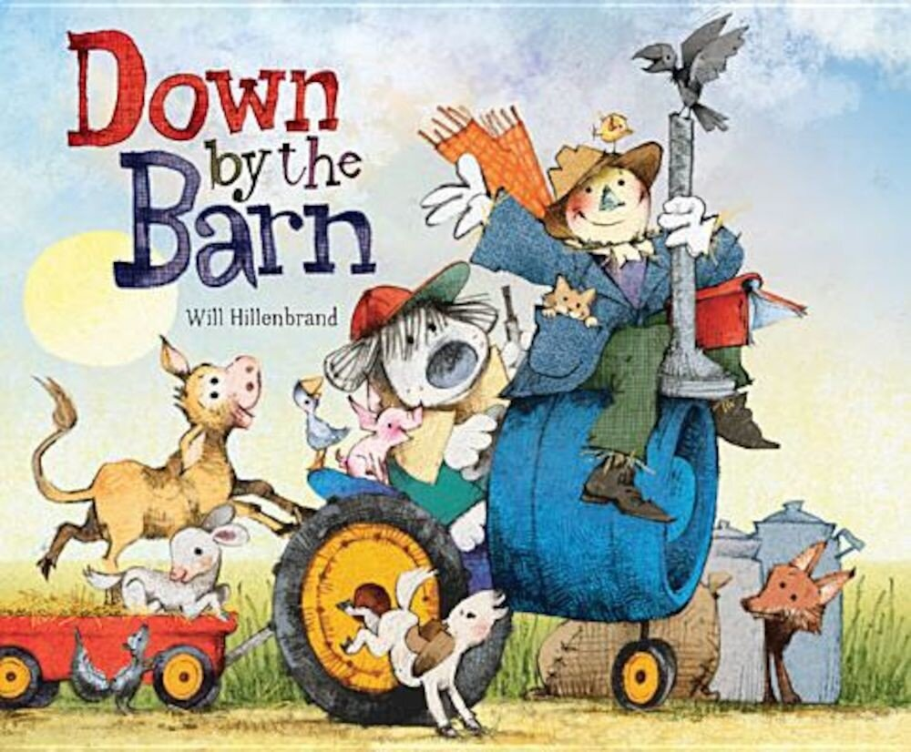 Down by the Barn, Hardcover