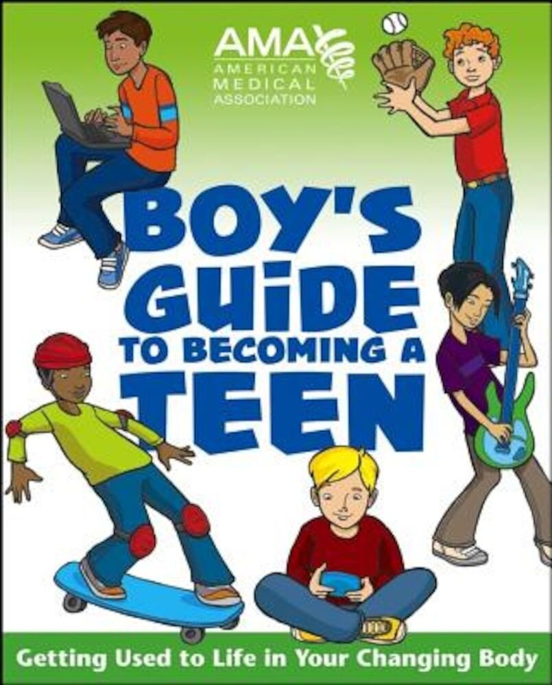 AMA Boy's Guide to Becoming a Teen, Paperback