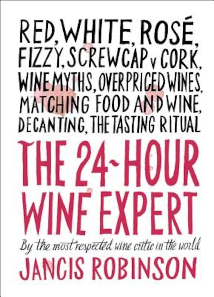 The 24-Hour Wine Expert, Hardcover