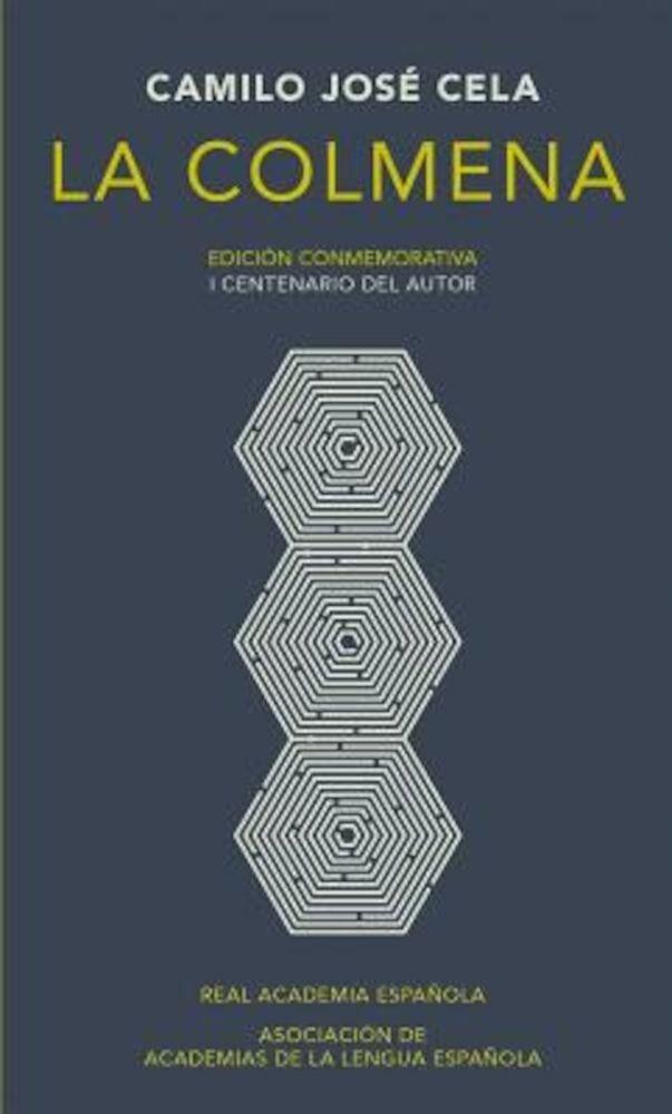 La Colmena. Edicion Conmemorativa, Hardcover