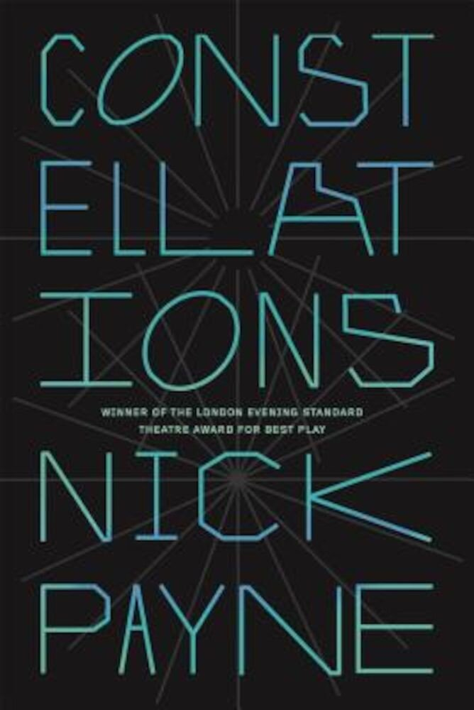 Constellations: A Play, Paperback