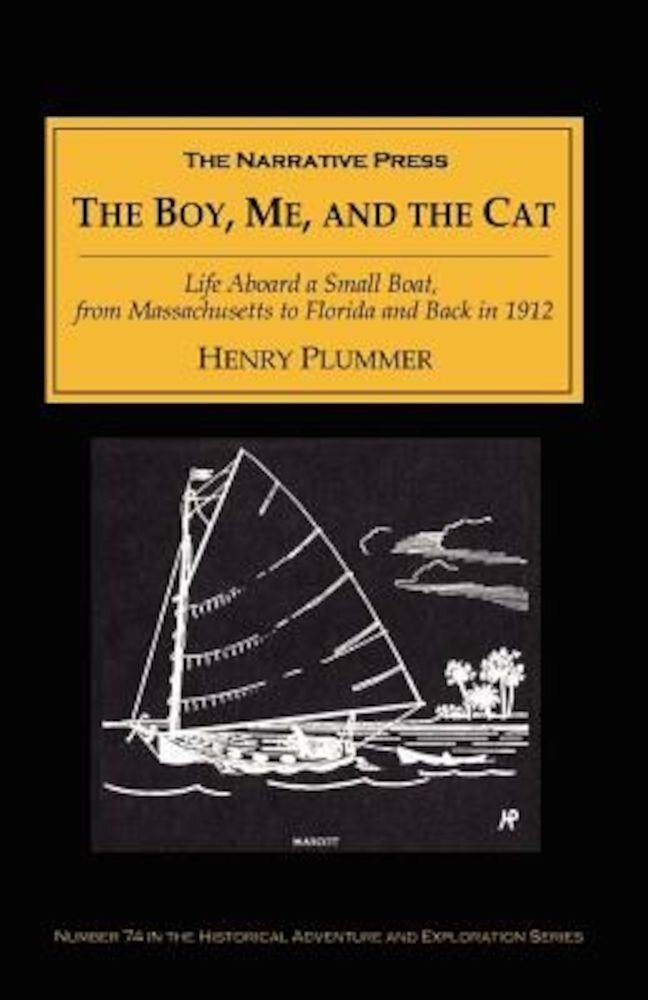 The Boy, Me, and the Cat, Paperback