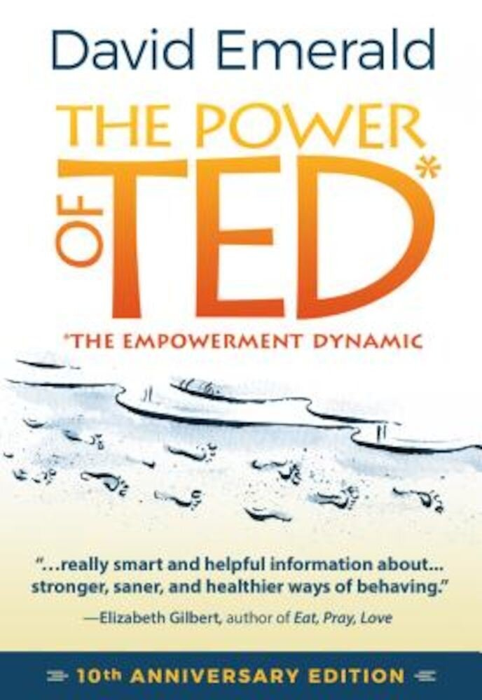 The Power of Ted: The Empowerment Dynamic, Paperback