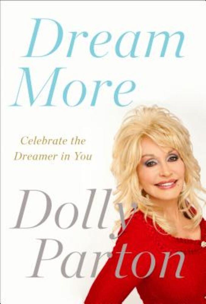 Dream More: Celebrate the Dreamer in You, Paperback