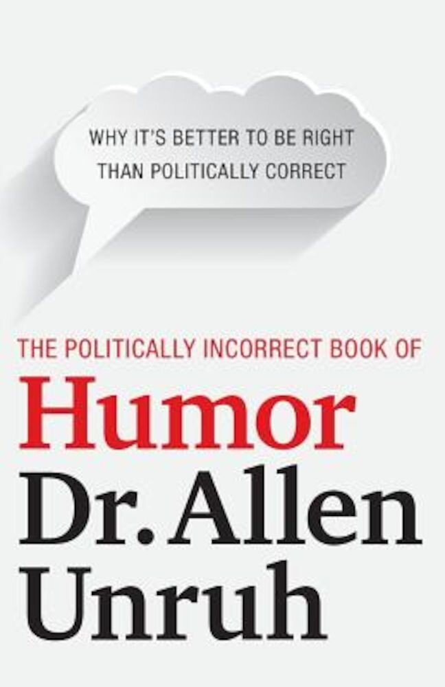 The Politically Incorrect Book of Humor, Paperback