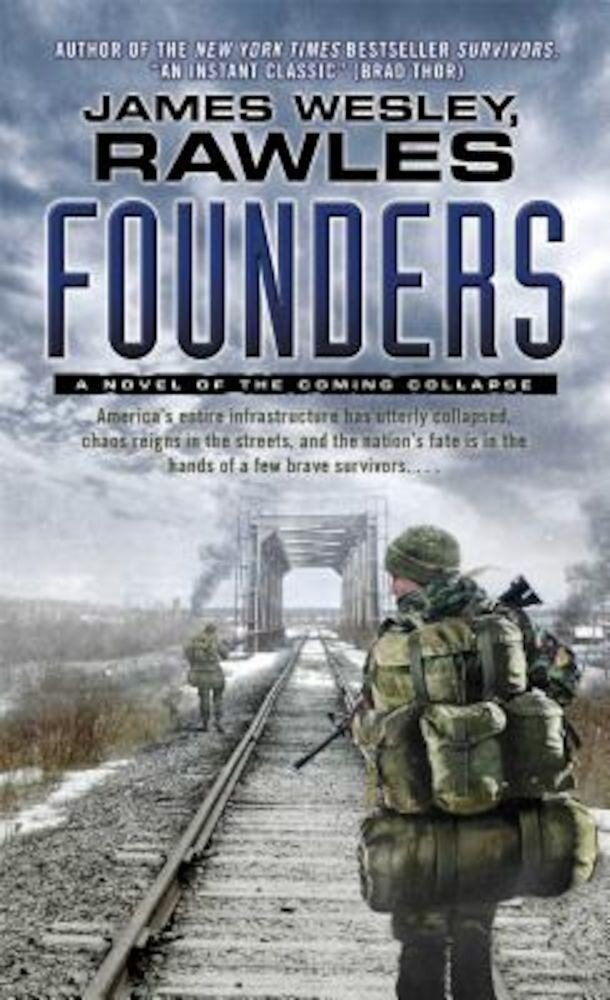 Founders: A Novel of the Coming Collapse, Paperback