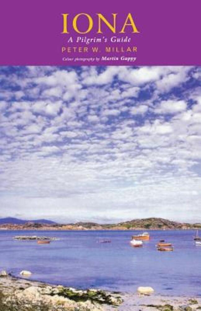 Iona: A Pilgrim's Guide, Paperback