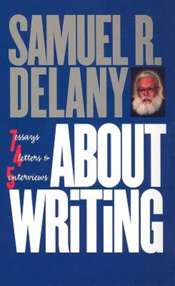 About Writing: Seven Essays, Four Letters, and Five Interviews, Paperback