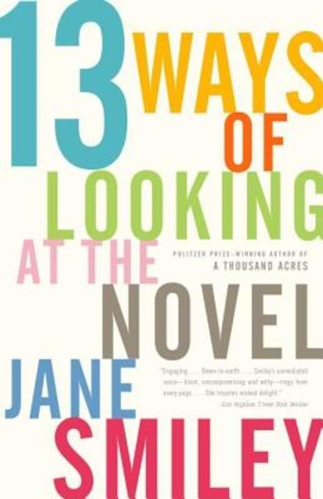 13 Ways of Looking at the Novel, Paperback