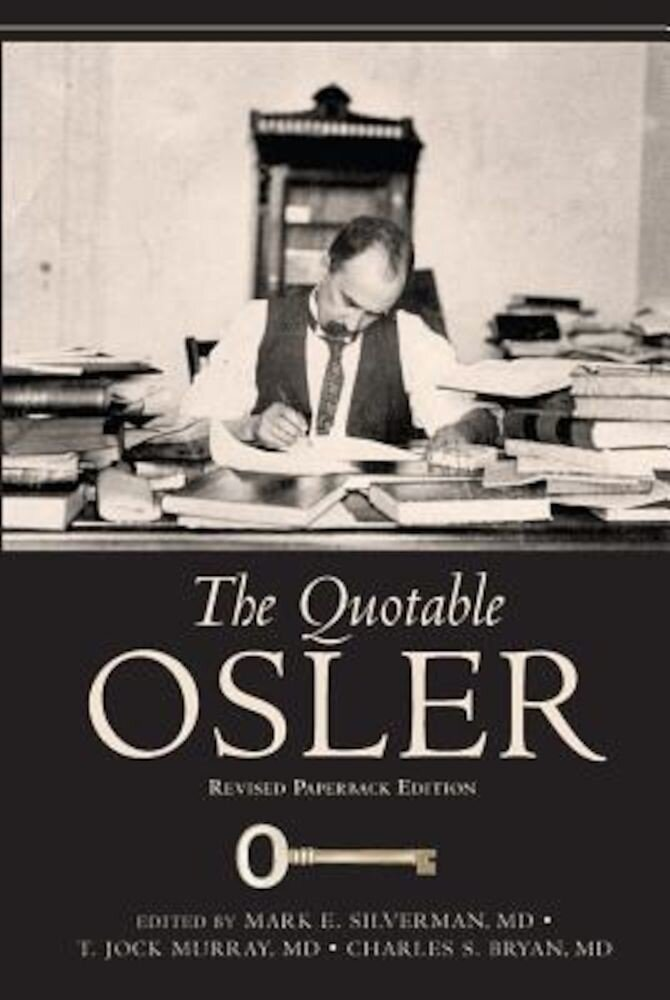 The Quotable Osler, Paperback
