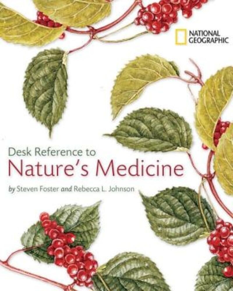 National Geographic Desk Reference to Nature's Medicine, Paperback