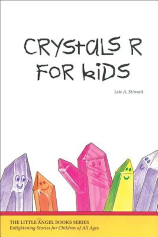 Crystals R for Kids, Paperback
