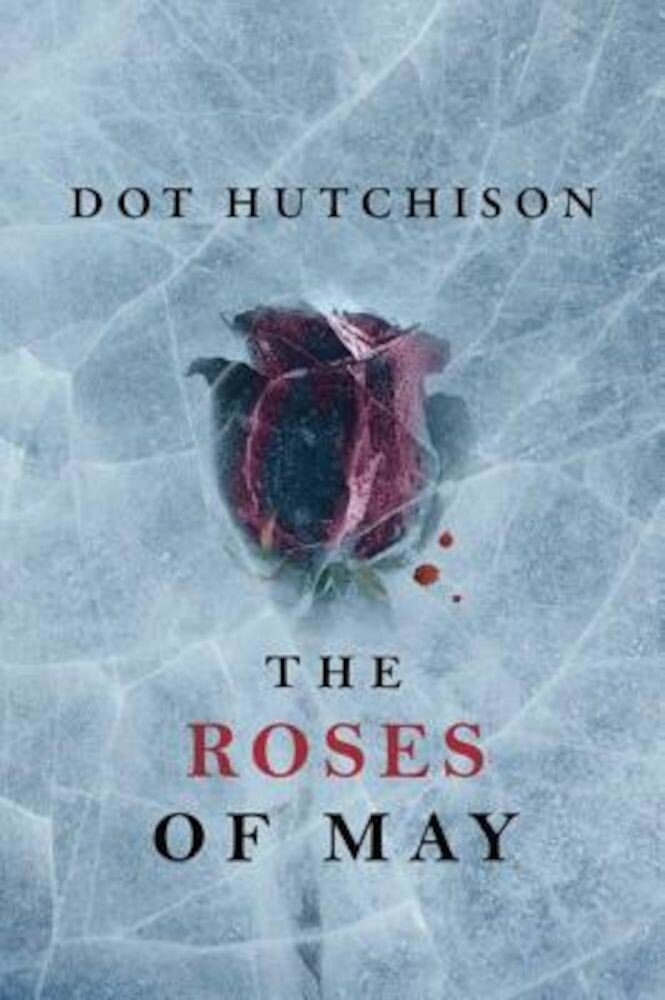 The Roses of May, Paperback
