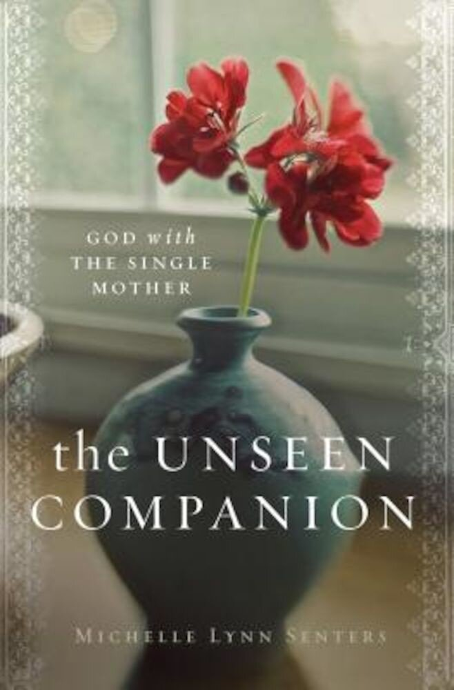 The Unseen Companion: God with the Single Mother, Paperback