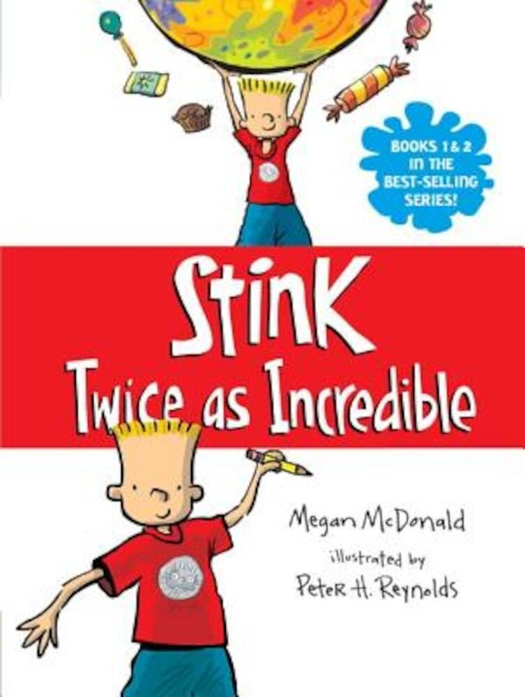 Stink: Twice as Incredible, Paperback