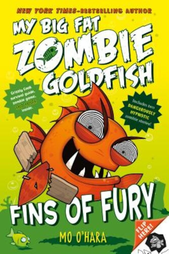 Fins of Fury: My Big Fat Zombie Goldfish, Paperback