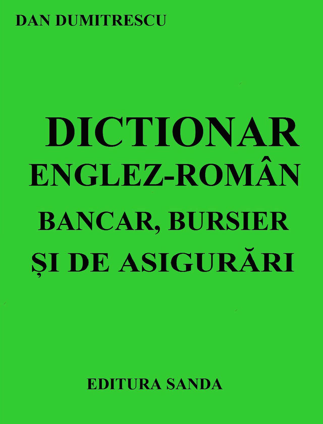 Dictionar Englez-Roman - Bancar, Bursier si de Asigurari (eBook)