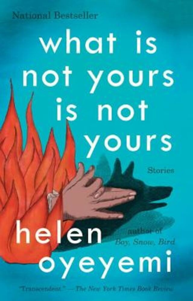 What Is Not Yours Is Not Yours, Paperback