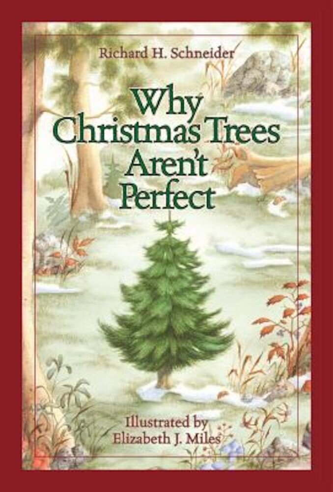 Why Christmas Trees Aren't Perfect, Hardcover