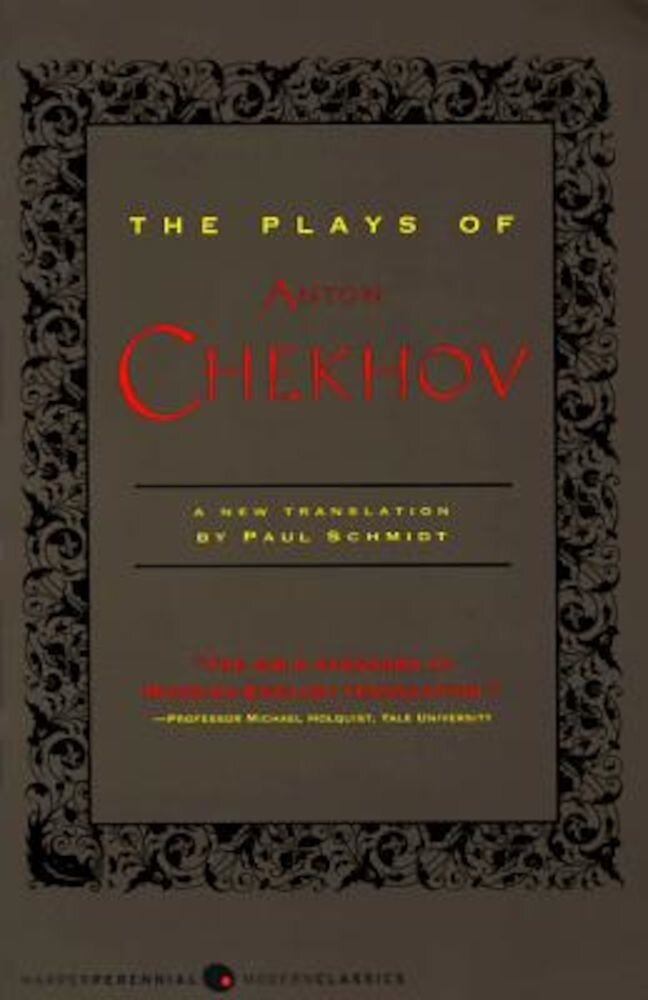 The Plays of Anton Chekhov, Paperback