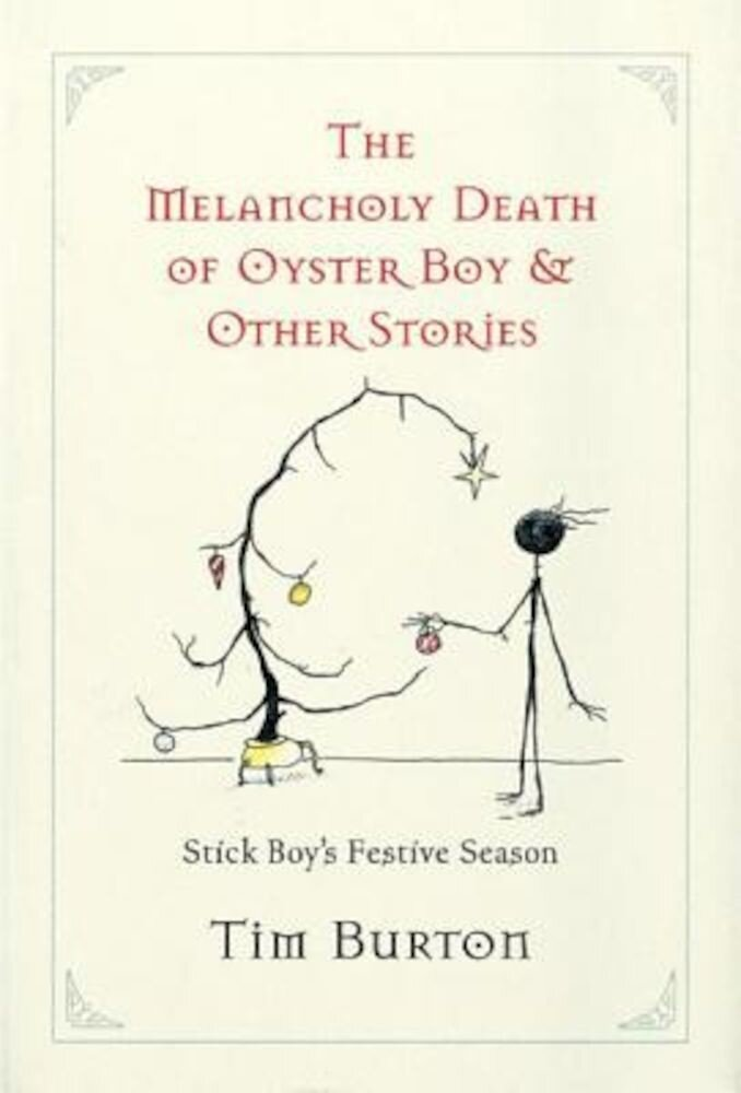 Melancholy Death of Oyster Boy, The-Holiday Ed.: And Other Stories, Hardcover