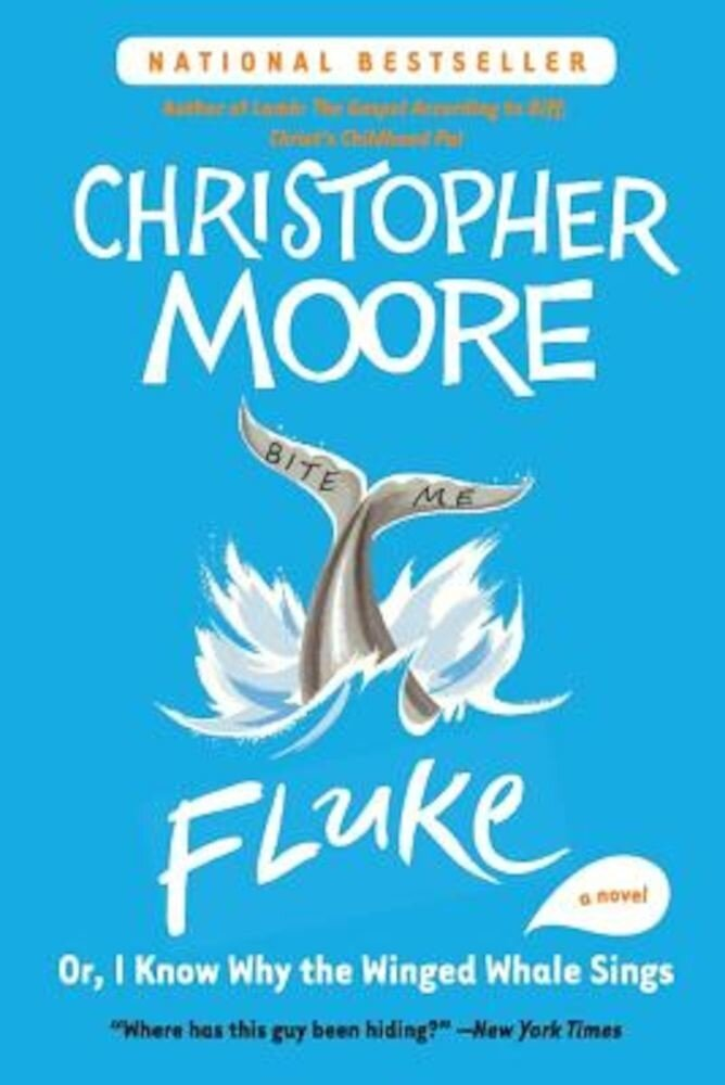 Fluke: Or, I Know Why the Winged Whale Sings, Paperback