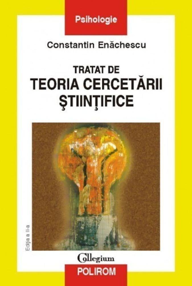 Tratat de teoria cercetarii stiintifice (Editia a II-a)