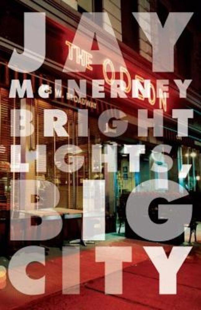 Bright Lights, Big City, Paperback