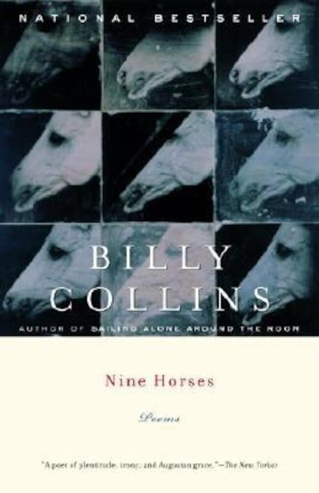Nine Horses: Poems, Paperback