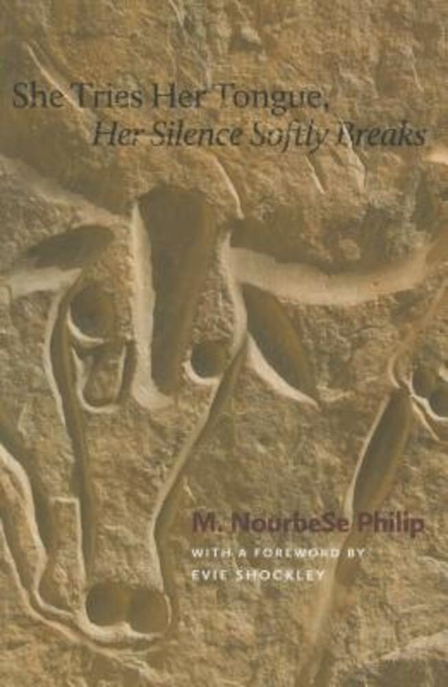 She Tries Her Tongue, Her Silence Softly Breaks, Paperback