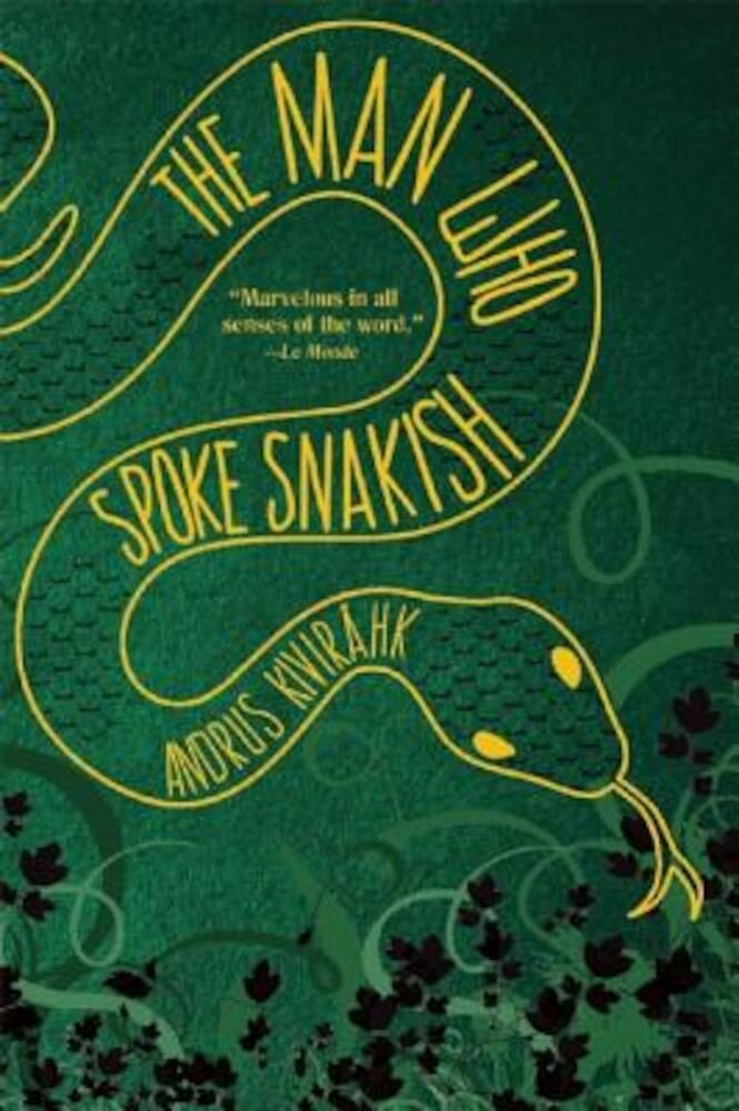 The Man Who Spoke Snakish, Paperback