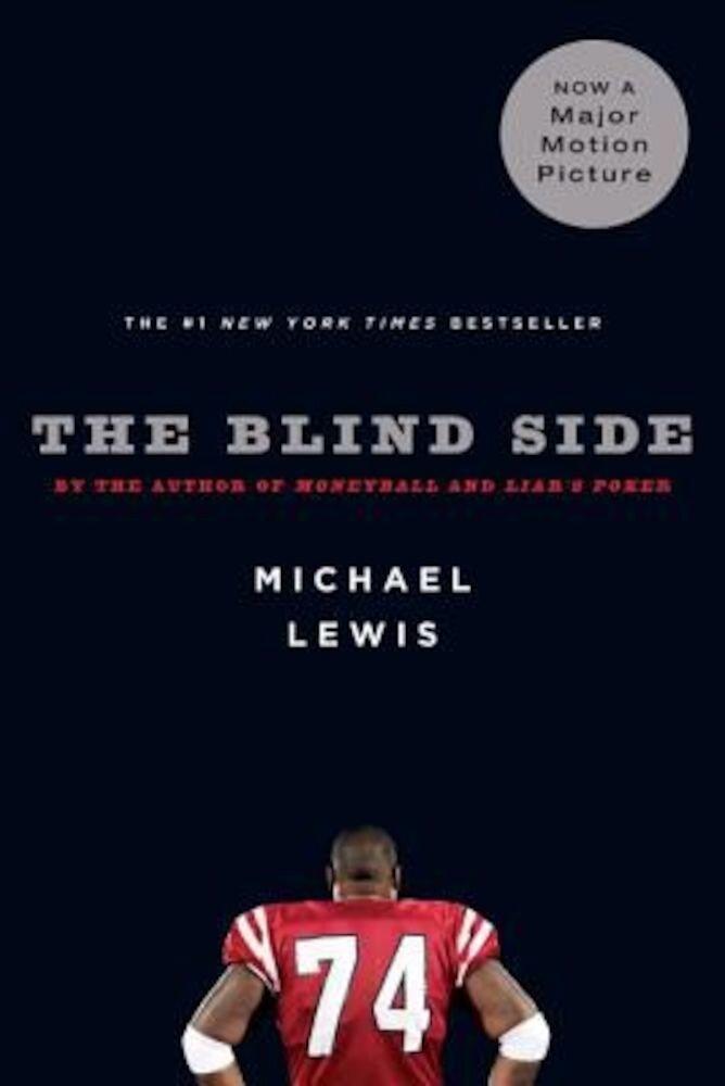 The Blind Side: Evolution of a Game, Paperback