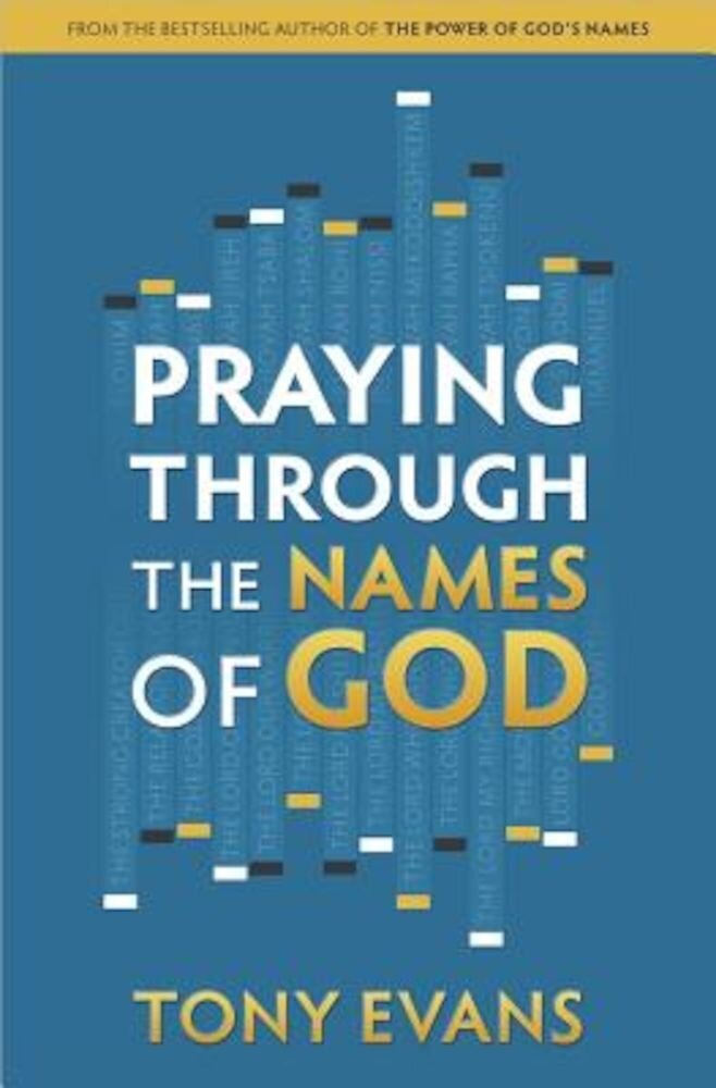 Praying Through the Names of God, Paperback