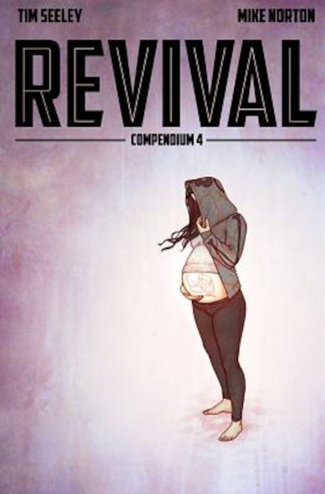 Revival Deluxe Collection, Volume 4, Hardcover