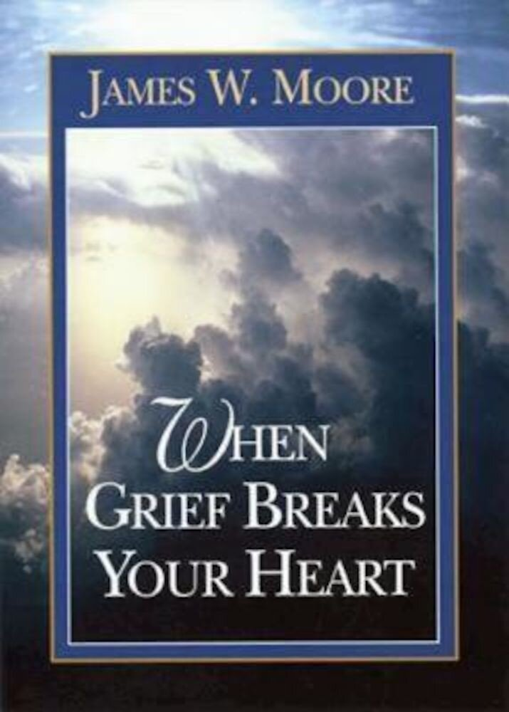 When Grief Breaks Your Heart, Paperback