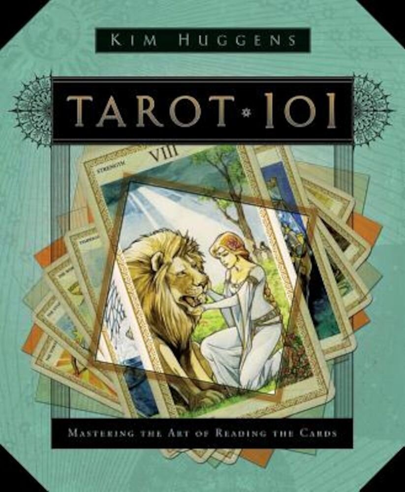 Tarot 101: Mastering the Art of Reading the Cards, Paperback