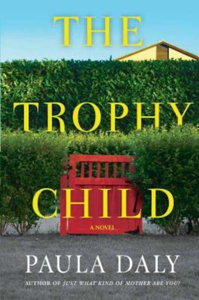 The Trophy Child, Hardcover