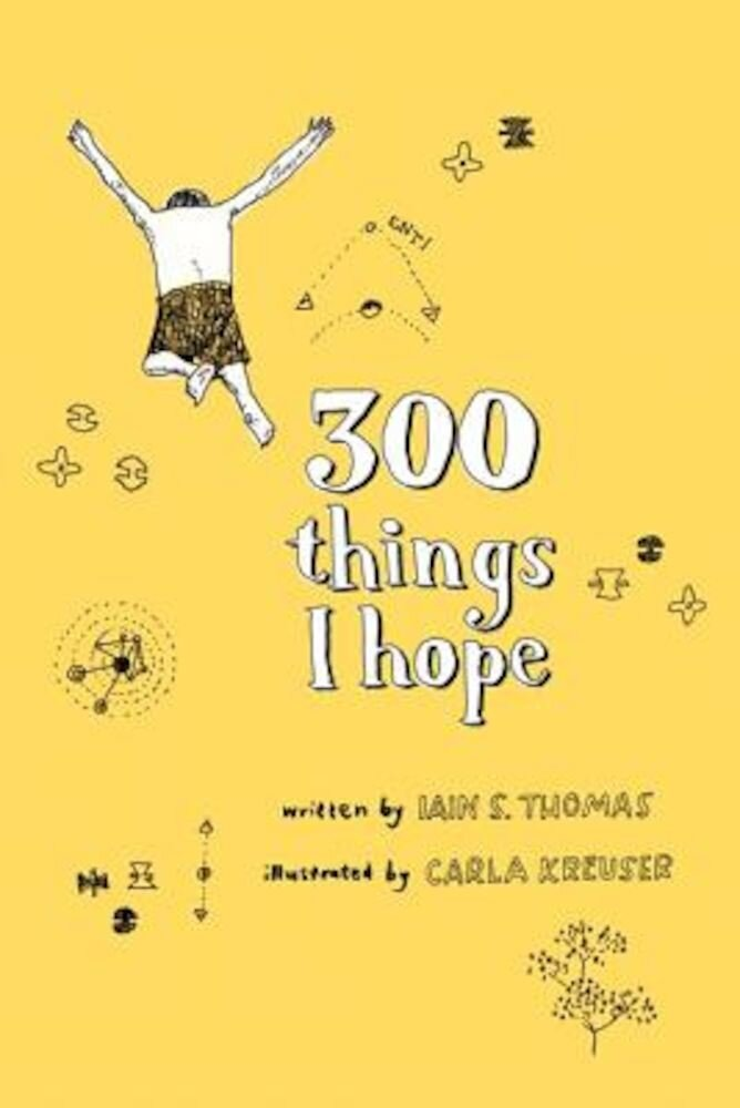 300 Things I Hope, Paperback