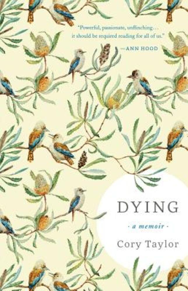 Dying: A Memoir, Hardcover