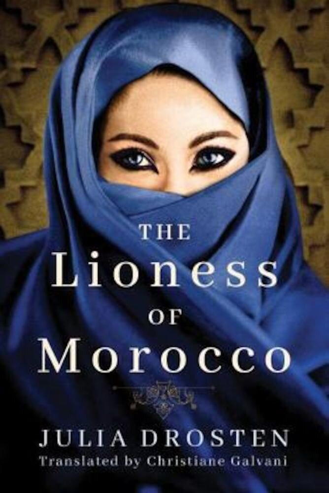 The Lioness of Morocco, Paperback