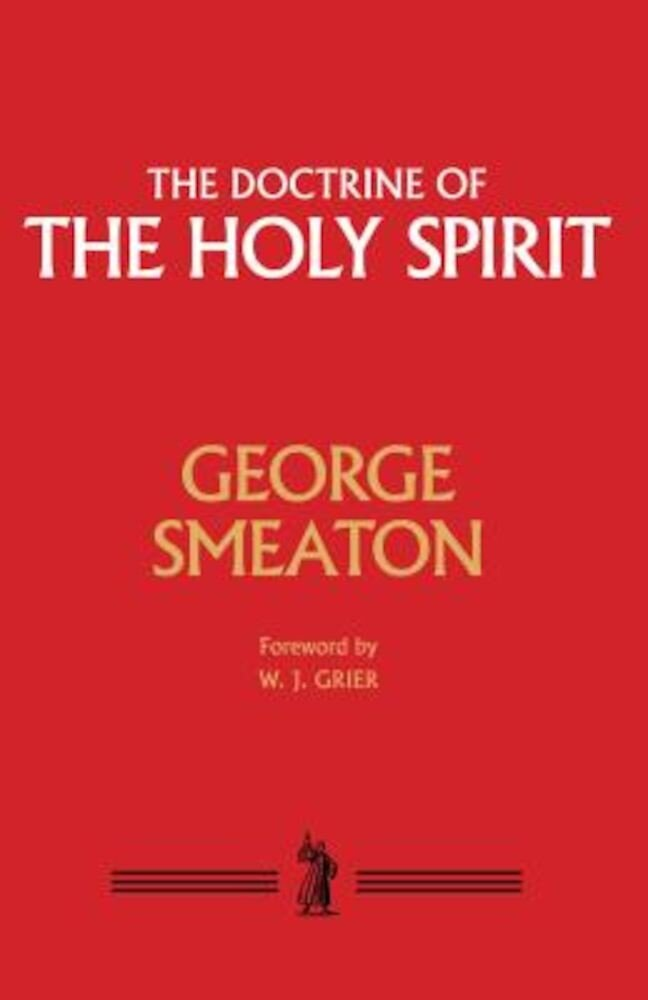 The Doctrine of the Holy Spirit, Hardcover