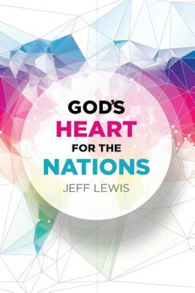 God's Heart for the Nations, Paperback