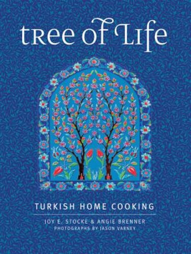 Tree of Life: Turkish Home Cooking, Hardcover