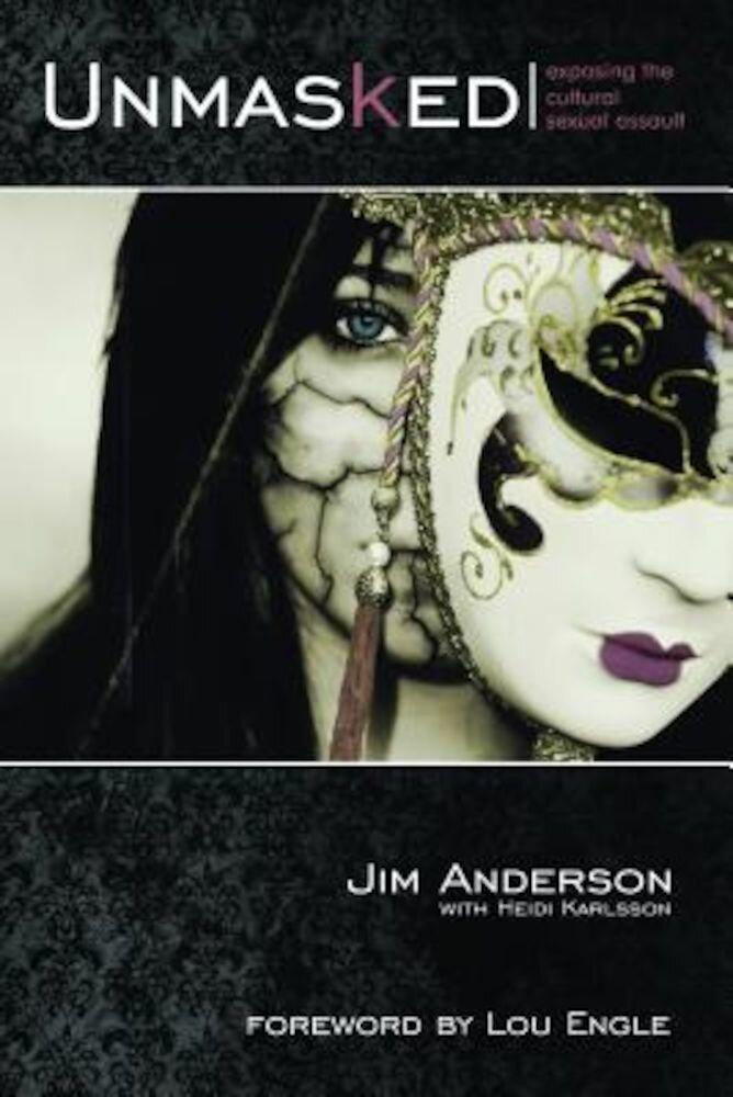 Unmasked, Paperback