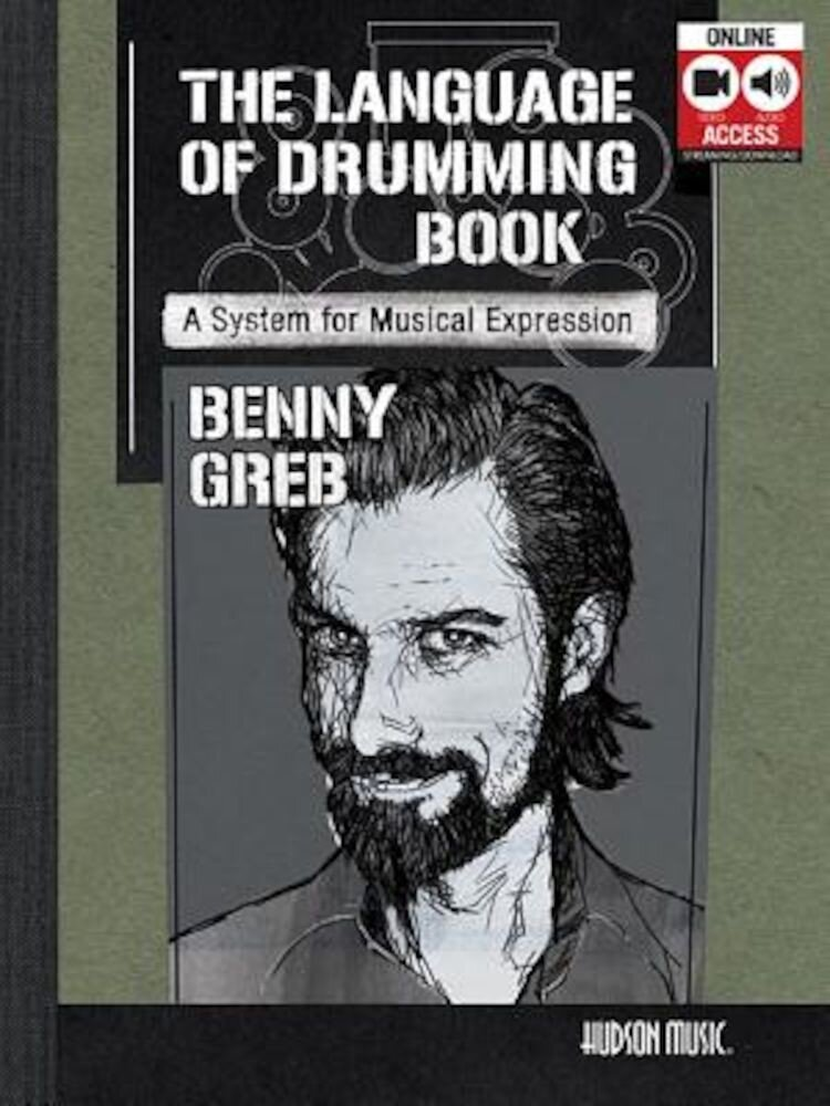 Benny Greb - The Language of Drumming: Includes Online Audio & 2-Hour Video, Paperback