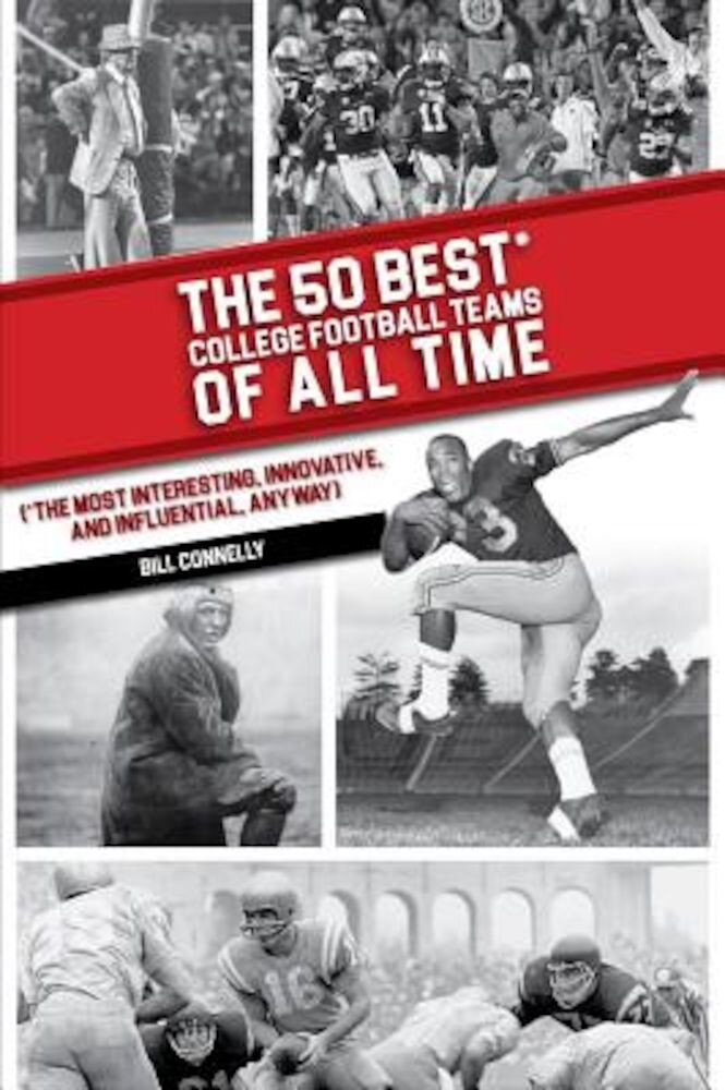 The 50 Best Football Teams of All Time, Paperback