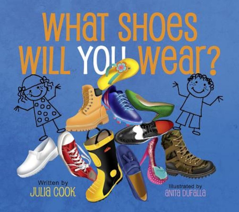What Shoes Will You Wear?, Paperback