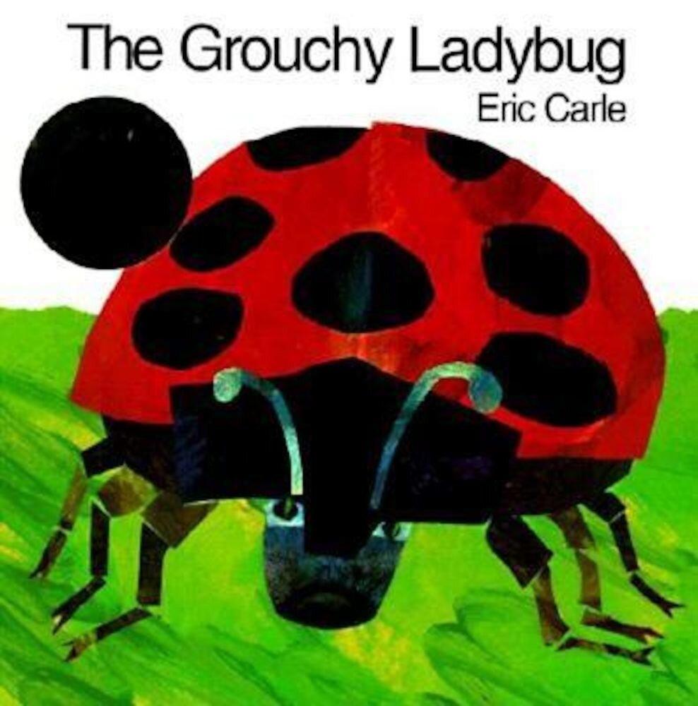 The Grouchy Ladybug, Paperback