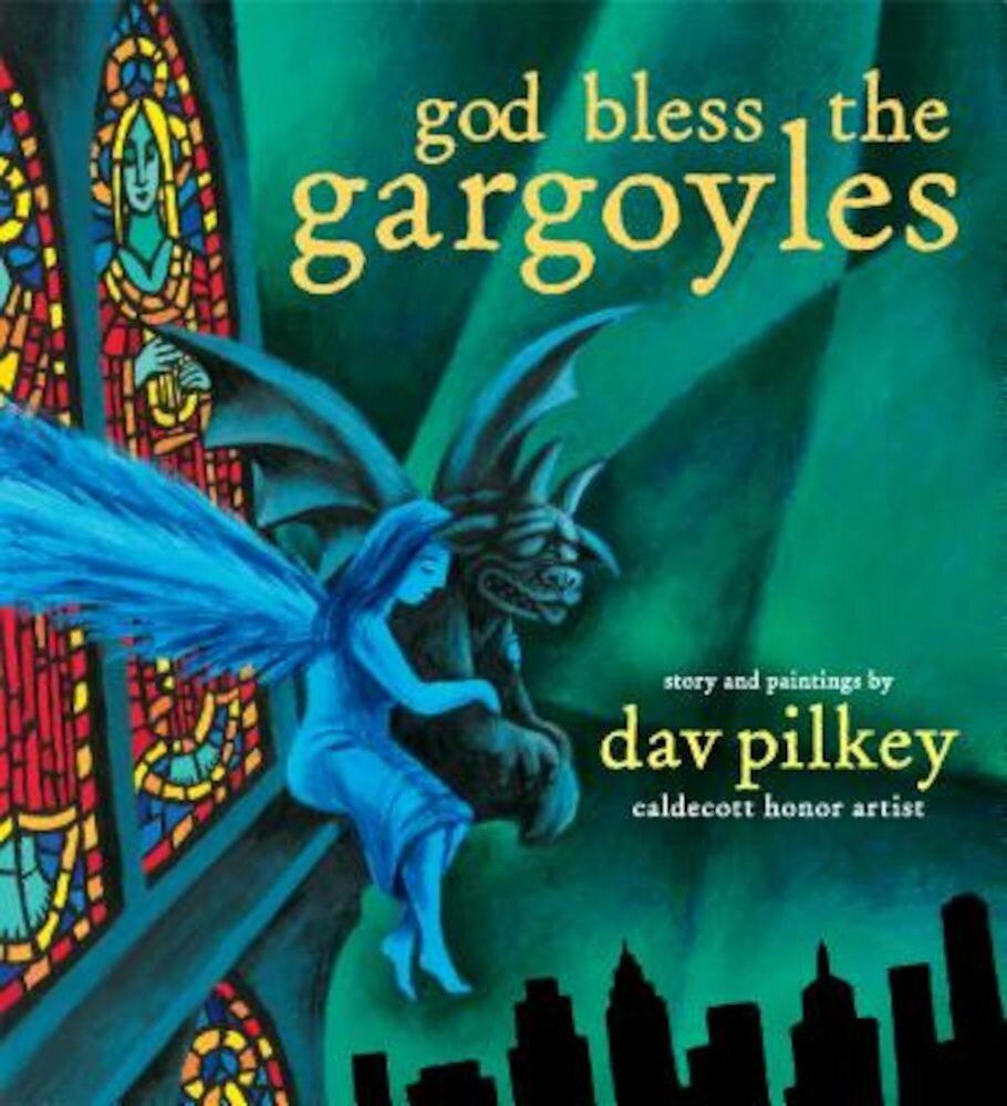 God Bless the Gargoyles, Hardcover